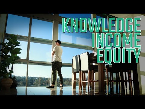KNOWLEDGE. INCOME. EQUITY.