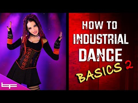 How to Industrial Dance | The Basics! #2 | Brioni Faith