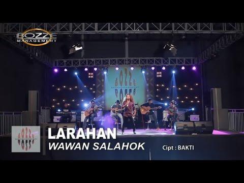 WAWAN SALAHOK - LARAHAN [ OFFICIAL MUSIC VIDEO ]