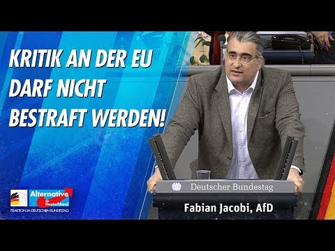 Kritik an der EU darf nicht bestraft werden! - Fabian Jacobi - AfD-Fraktion im Bundestag
