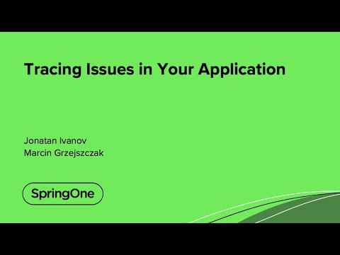 Tracing Issues in Your Application