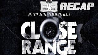 Bullpen Battle League:  Close Range (Recap)