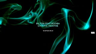 Bilton - Chicha Menthe feat. Booba (Audio)