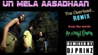 DJ PrinZ - Un Mela Aasadhaan ReMiX