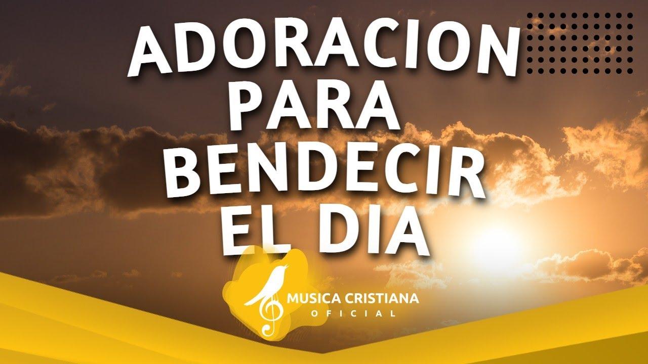 Alabanza y Adoración Para Empezar El Dia Con Dios - Himnos de Adoracion 2021