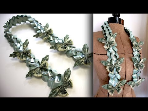 How to Make a Money Butterfly Lei for Graduation - Tutorial