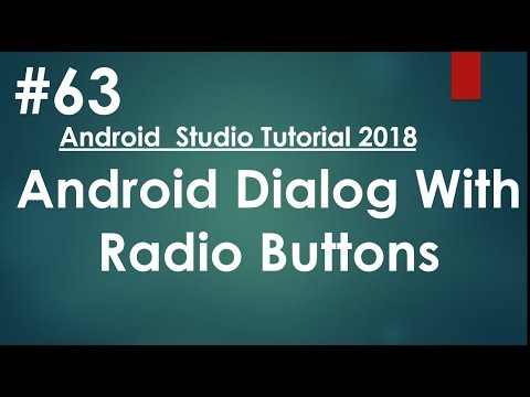 Android tutorial (2018) - 63 - Dialog with Radio Buttons