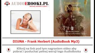 DIUNA - Audiobook Mp3 - Frank Herbert - czyta Krzysztof Gosztyła. (Kroniki Diuny).