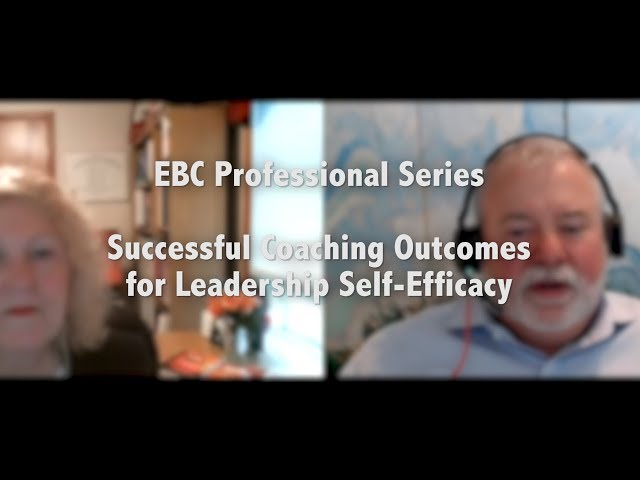 Successful Coaching Outcomes for Leadership Self-Efficacy