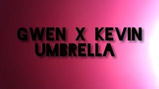 Download Video Umbrella ~ Gwen X Kevin (AMV, Ben 10) MP3 3GP MP4