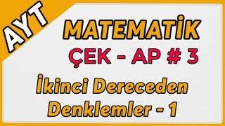 İkinci Dereceden Denklemler 1  AYT Matematik Çek-Ap 3  çekap aytmatematik