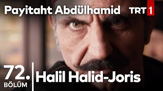 Payitaht Abdülhamid 72. Bölüm - Halil Halid - Joris Kapışması...