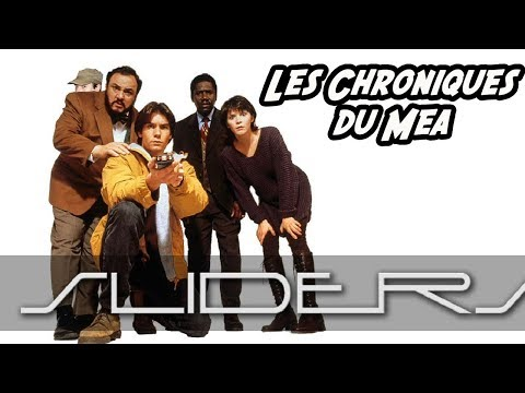 SLIDERS (1995) - Les Chroniques du Mea