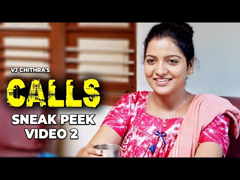 VJ Chithra's CALLS - Sneak Peek Video Download | J Sabarish | Infinite Pictures | Chithu