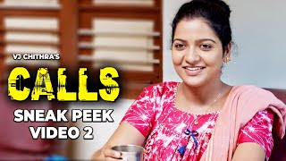 VJ Chithra's CALLS - Sneak Peek Video 2 | J Sabarish | Infinite Pictures | Chithu