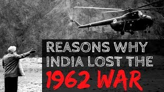 Why India Lost the 1962 War Against China