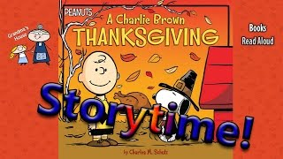 Thanksgiving Stories ~ A CHARLIE BROWN THANKSGIVING Read Aloud ~  Bedtime Story Read Along Books