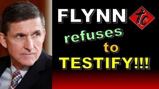 Truthification Chronicles Flynn Refuses to TESTIFY!!!
