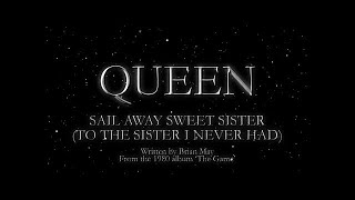 Video Queen - Sail Away Sweet Sister (To The Sister I Never Had) (Official Lyric Video) download MP3, 3GP, MP4, WEBM, AVI, FLV September 2018
