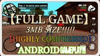 GTA SAN ANDREAS 3MB SIZE [ FULL GAME ] [ HIGHLY COMPRESSED ] [ GAMEPLAY ]