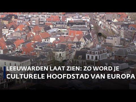 Leeuwarden laat zien: zo word je culturele hoofdstad van Europa