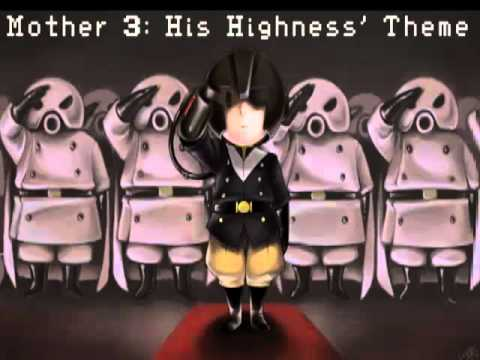 Mother 3: His Highness' Theme Extended