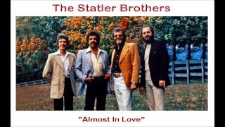 """Almost in Love"" by The Statler Brothers"