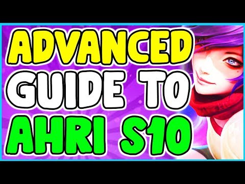 Ultimate Advanced Ahri Mid Guide Season 10 / Tips And Tricks + Combos League Of Legends