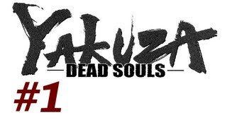 Yakuza Dead Souls Walkthrough with Commentary Part 1 - Back to Japan (Playthrough/Gameplay)