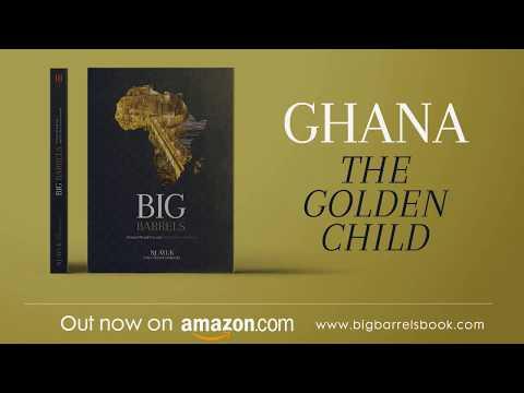 Big Barrels: Ghana - The Golden Child
