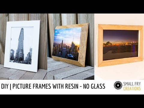 DIY picture frames with Resin - No glass