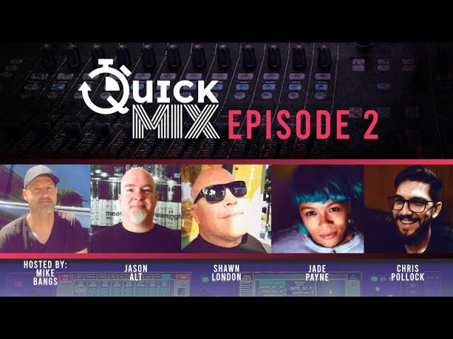 Allen & Heath QuickMix Episode 2