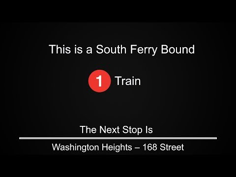 ᴴᴰ R142 - 1 Train to South Ferry Announcements - From 242 Street / Van Cortlandt Park