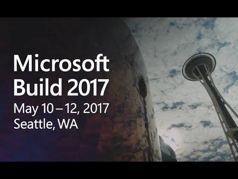 Build 2017 - Day 1 Keynote