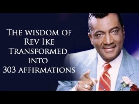 Get inspired by REV IKE Affirmations | Health, Happiness, Love, Success, Prosperity, Money