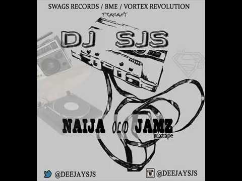 DJ SJS Da Superman - Naija Old Jamz