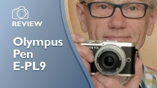 Olympus Pen E PL9 review. Detailed, hands-on, not sponsored.