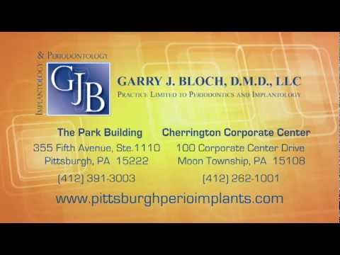 DENTAL IMPLANTS IN PITTSBURGH AND MOON TOWNSHIP PA-Dr. Garry J. Bloch