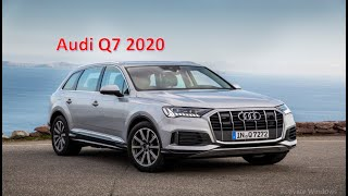 Audi Q7 2020 reviews,New Audi Q7 2020,Audi Q7 2020 price,Audi Q7 photos,The price of Audi Q7 2020,