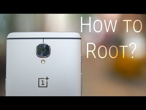 OnePlus 3 - How to Root