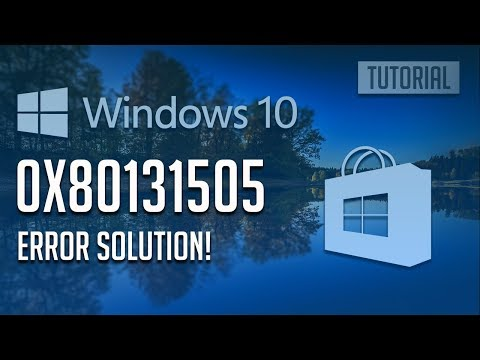 How to Fix Windows Store Error 0x80131505 in Windows 10/8 - [4