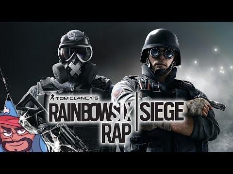 Rainbow Six Siege Rap Song