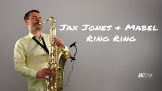 Jax Jones, Mabel - Ring Ring (JK Sax Cover) ft. Rich The Kid