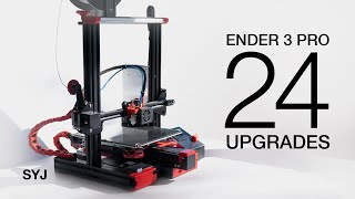 First 24 Upgrades \u0026 Mods for my Ender 3 Pro