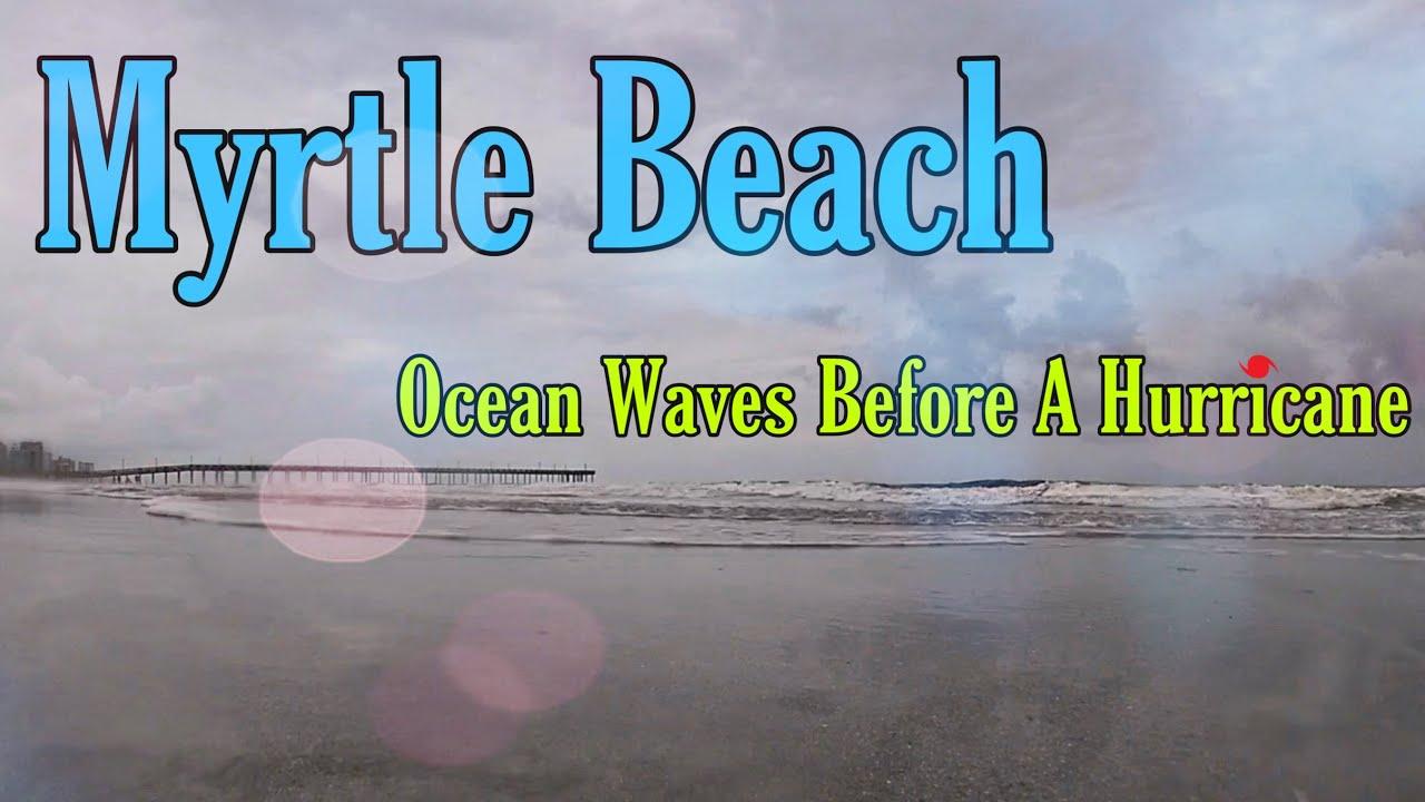 Waves Before a Hurricane | Myrtle Beach, SC