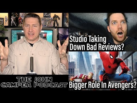 Studios Taking Down Negative Reviews? More Spider-Man In Avengers? The John Campea Podcast