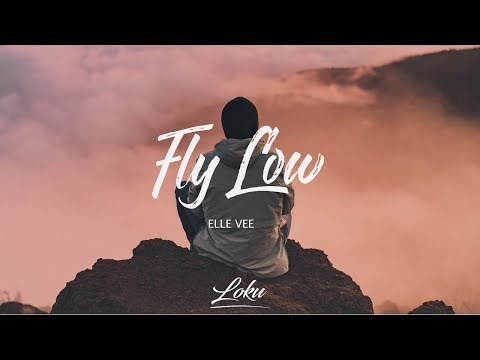 Elle Vee - Fly Low