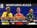 Montanha Russa #2: críticas ao Tite, zebras e bizarrices da Copa do Mundo