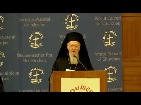 The Ecumenical Patriarch Bartholomew at the World Council of Churches