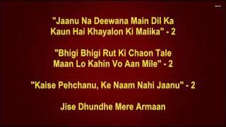 Laakhon Hain Nigaah Mein - Phir Wohi Dil Laya Hoon -Full Karaoke